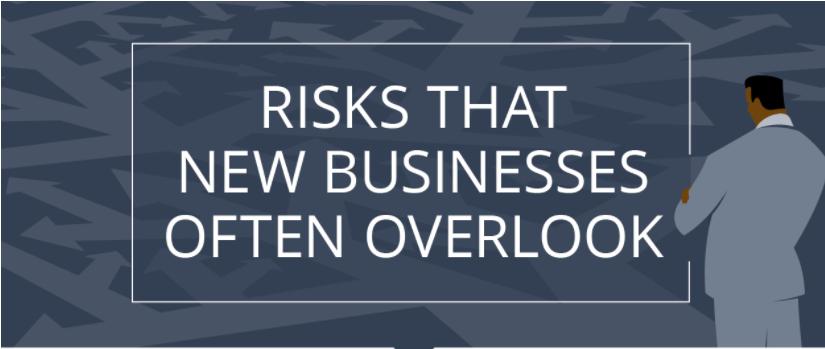 Risks That New Businesses Often Overlook